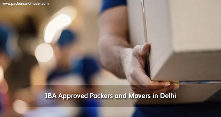 iba-approved-packers-and-movers-delhi